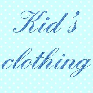 KIDS' CLOTHES BELOW